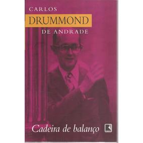 Livro Carlos Drummond De Andrade-cadeira De Balanço