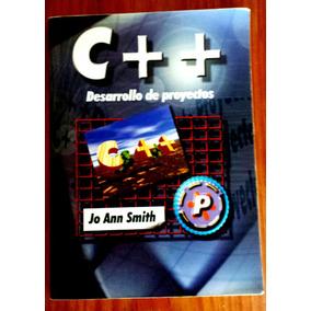 C++ Desarrollo De Proyectos ( Libro De Auto-enseñanza )