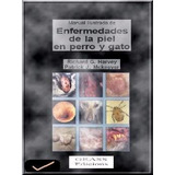 Libro: Enfermedades De La Piel En Perro Y Gato - Pdf
