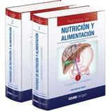 Tratado De Nutricion Y Alimentacion 1 Y 2