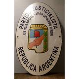 Replica Escudo Cartel Partido Justicialista Peronista Peron