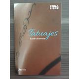 Tatuajes Sandra Siemens Zona Libre Norma Oferta!!!