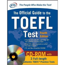Official Guide To The Toefl Test With Cd-rom, 4th Edition R2