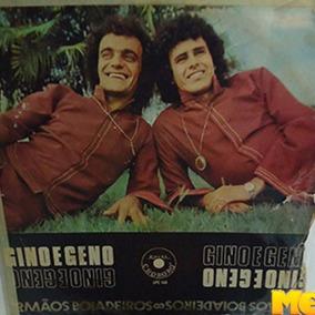 Gino E Geno 1972 Irmãos Boiadeiros Lp Mato Grosso E Goiás