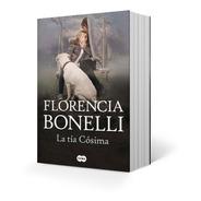 Libro La Tía Cósima - Florencia Bonelli