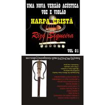 Cd Harpa Crista Voz E Violao, Acustico Com Pr. Rizo Siqueira