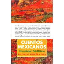 Cuentos Mexicanos - Poli Delano / Andres Bello