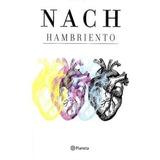 Libros Poesía Hambriento Autor: Nach Editorial: Planeta Tech