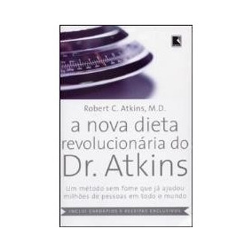 Nova Dieta Revolucionaria Do Dr.atkins - Ebook + Brinde.