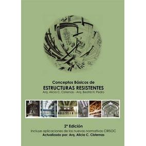 Conceptos Basicos De Estructuras Resistentes