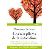 Los Seis Pilares De La Autoestima - Nathaniel Branden (pdf)
