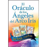 Oraculo De Los Angeles Del Arco Iris + Cartas - Ana Bianco