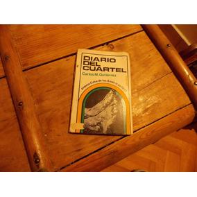 Diario Del Cuartel- Carlos María Gutierrez