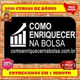 Como Enriquecer Na Bolsa De Valores- Marcelo Veiga+ 3000 Bôn