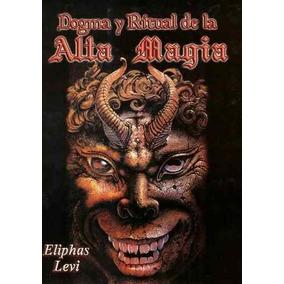 Dogma Y Ritual De La Alta Magia Eliphas Levi + Envío