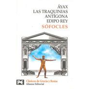 Áyax Las Traquinias Antígona Edipo Rey - Alianza Por Aique
