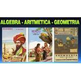 Combo Algebra, Aritmetica Y Geometria De Aurelio Baldor. Pdf