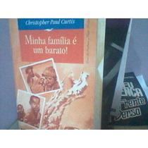 Livro Minha Família É Uma Barato! Christopher Paul Curtis