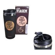 Copo Térmico Foco Força  E Café Chá Capuccino 450ml Frases