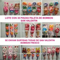 Paletas De Bombon San Valentin Amor Recuerdos Mayoreo Fiesta