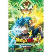 Dragon Ball Super: Broly -anime Comic- (tomo Único) Ivrea