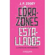 Corazones Estallados - J. P. Zooey