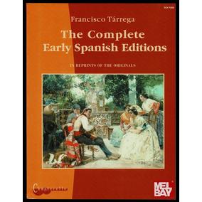 Livro Todas As Partituras Originais De Tárrega Novo