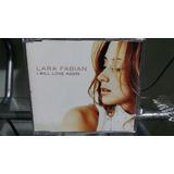 Lara Fabian - I Will Love Again Cd Single Promo 11 Remixes