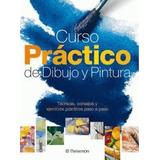 Libro: Curso Practico De Dibujo Y Pintura 1 Vol. Parramon