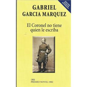 El Coronel No Tiene Quien Le Escriba Gabriel García Márquez
