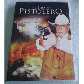 El Hijo Del Pistolero Pelicula Dvd Eric Del Castillo P River