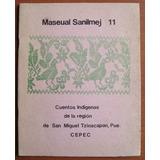 L5889. Cuentos Indígenas De Región De San Miguel Tzinacapan