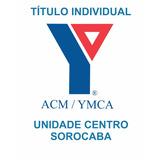 Título Acm Sorocaba Centro Individual
