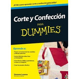 Libro: Corte Y Confección Para Dummies - Pdf