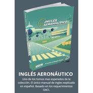 Libro How Does It Work? Ingles Aeronautico