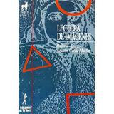 Lectura De Imágenes (proyecto Didáctico Quirón, Envío Gratis