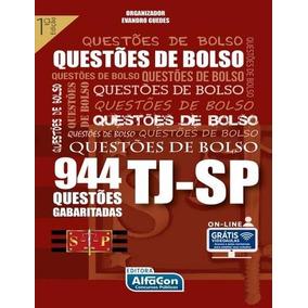 Tj-sp - Questoes De Bolso - 944 Questoes Gabaritadas
