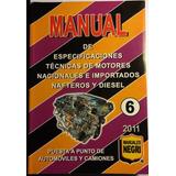 Manual Especificaciones Técnicas De Motores 6 1 Tomo