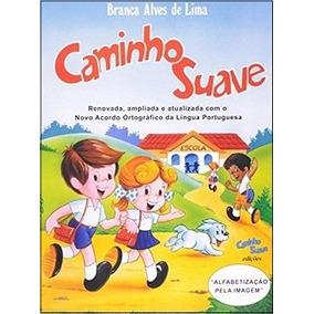 Caminho Suave: Cartilha - Alfabetização Pela Imagem 132ª Ed.