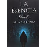 Ebook La Esencia Mila Martinez Pdf Digital