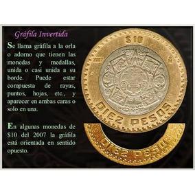 2 Monedas 10 Pesos Año 2007 Grafila Invertida 2 Monedas×$549