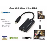 Cable Mhl Micro Usb A Hdmi Samsung S2 S3 S4 S5 Tab 10