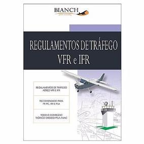 Livro Regulamentos De Tráfego Vfr E Ifr - 3ª Edição 2012