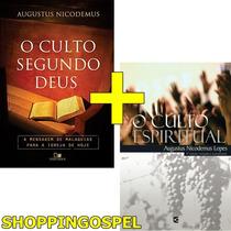 O Culto Segundo Deus Livro Augustus Nicodemus Lopes