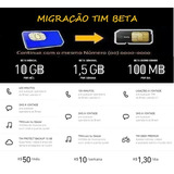 Migração Tim Beta ( Não É Convite)! 10gb E 600minutos!