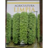 Cultivos Hidropónicos. Hidroponia. Antonio Rosas Roa