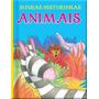 Livro Infantil Minhas Historinhas: Animais, Vale Das Letras