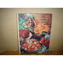 Inglés - Recetas Gurmét Rápidas Y Fáciles -1979