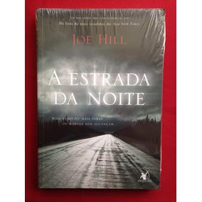 Livro - A Estrada Da Noite - Joe Hill - Arqueiro - Novo