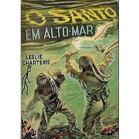 O Santo Em Alto Mar - Leslie Charteris 7 1951